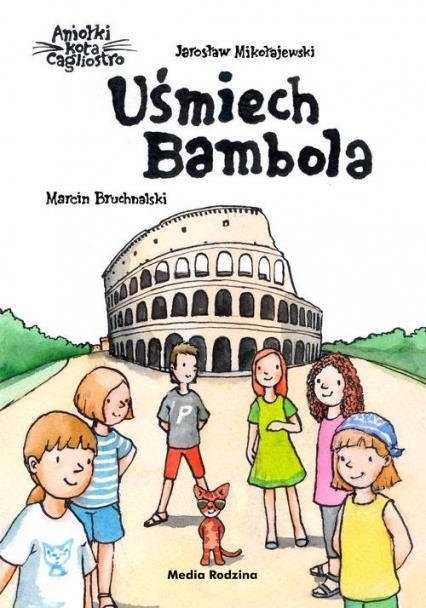 Uśmiech Bambola - Jarosław Mikołajewski | okładka