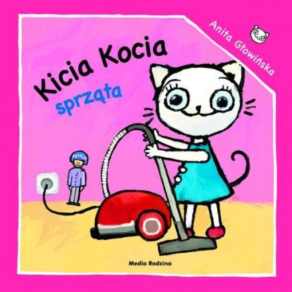 Kicia Kocia sprząta - Anita Głowińska | okładka