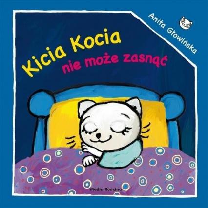 Kicia Kocia nie może zasnąć - Anita Głowińska | okładka