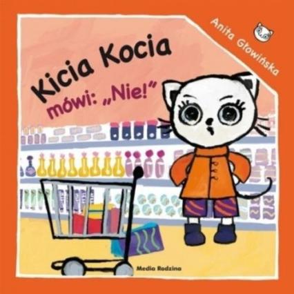 Kicia Kocia mówi: NIE!