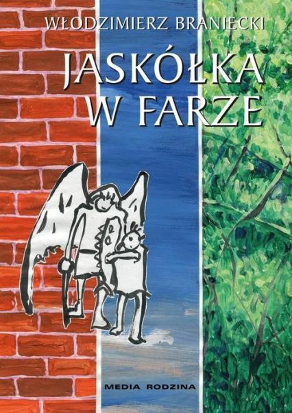 Jaskółka W Farze Skrzydlaty Opowiada Oliwce Dziwo Bajki