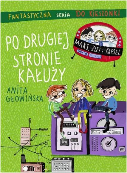Po drugiej stronie kałuży - Anita Głowińska | okładka
