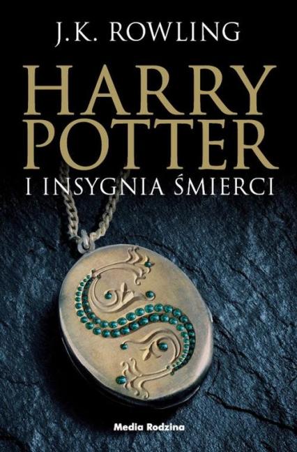 Harry Potter. 7 Harry Potter i Insygnia Śmierci - J.K. Rowling | okładka