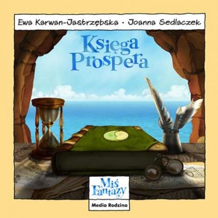 Miś Fantazy. Księga Prospera - Ewa Karwan-Jastrzębska | okładka