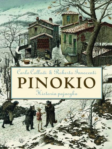 Pinokio. Historia pajacyka - Carlo Collodi | okładka