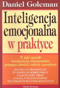 Inteligencja emocjonalna w praktyce - Daniel Goleman   okładka