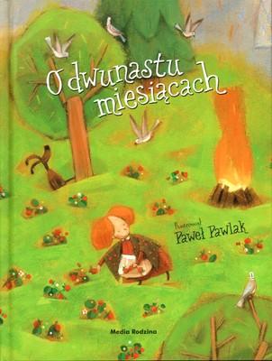 O dwunastu miesiącach. Bajka słowacka - Opracowanie zbiorowe | okładka