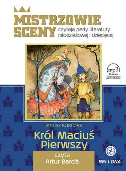 Król Maciuś Pierwszy. Audiobook - Janusz Korczak | okładka