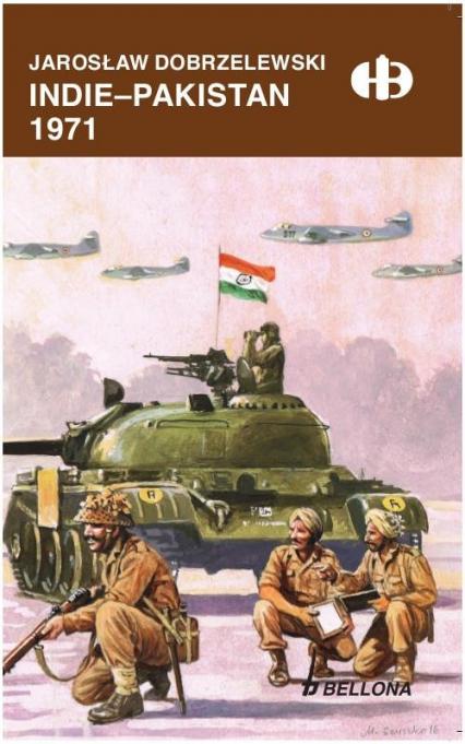 Indie - Pakistan 1971 - Jarosław Dobrzelewski | okładka
