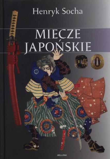 Miecze japońskie - Henryk Socha | okładka