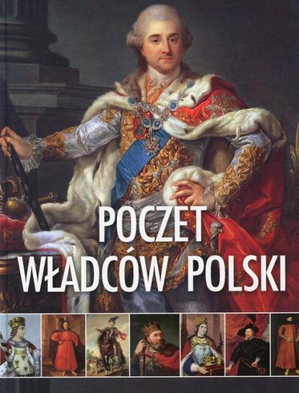 Poczet władców Polski - Opracowanie zbiorowe | okładka