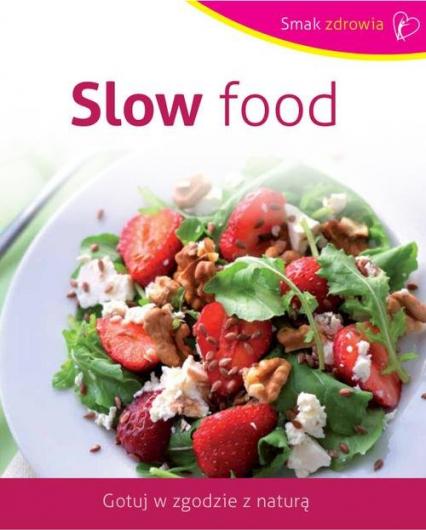 Slow food - Opracowanie zbiorowe   okładka
