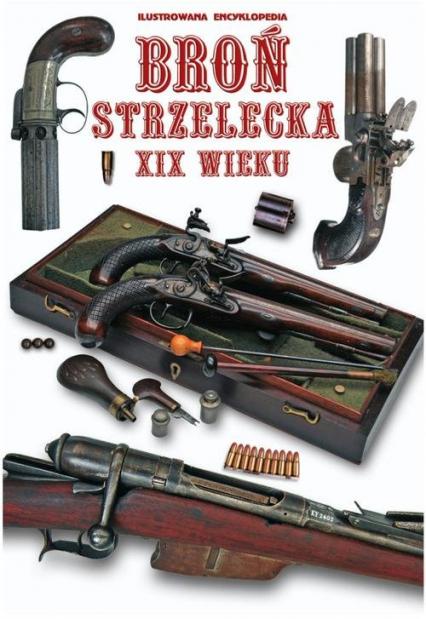 Broń strzelecka XIX wieku