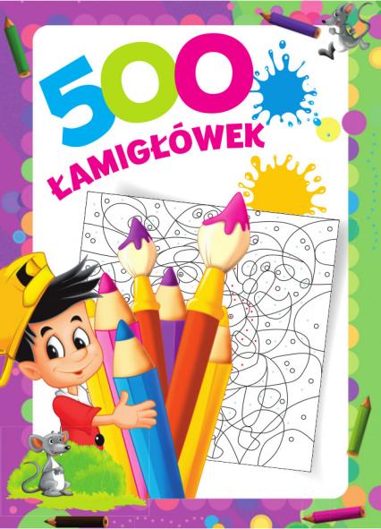 500 łamigłówek - Opracowanie zbiorowe | okładka