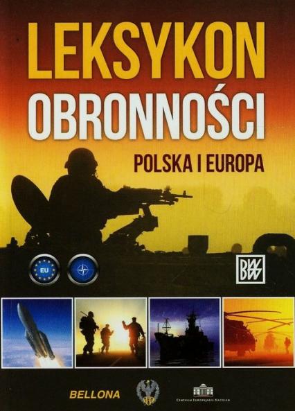 Leksykon obronności. Polska i Europa - Opracowanie zbiorowe | okładka