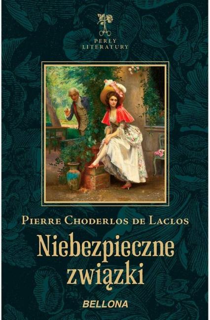 Niebezpieczne związki - Laclos Pierre Choderlos   okładka