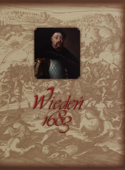 Wiedeń 1683 - Opracowanie zbiorowe | okładka