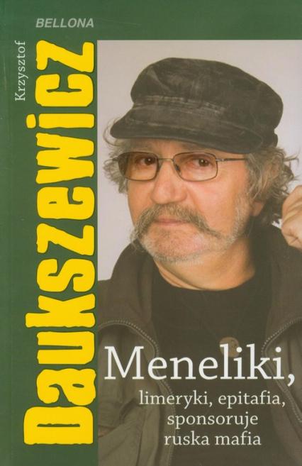 Meneliki limeryki epitafia sponsoruje ruska mafia - Krzysztof Daukszewicz | okładka