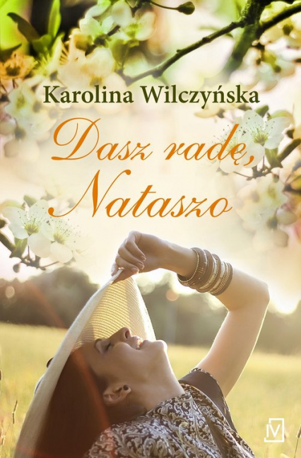Dasz radę, Nataszo - Karolina Wilczyńska | okładka