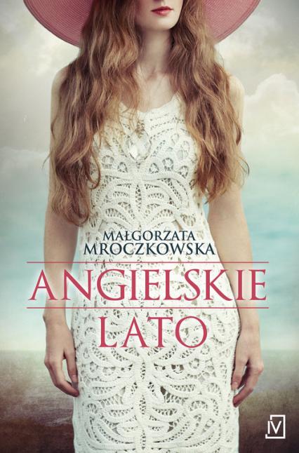 Angielskie lato - Małgorzata Mroczkowska | okładka