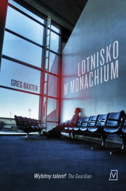 Lotnisko w Monachium - Greg Baxter | okładka