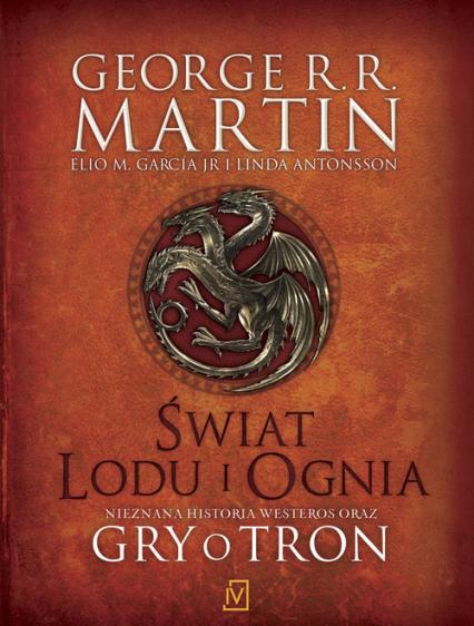 Świat Lodu i Ognia - George R.R. Martin oraz Elio M. García. Jr.,L | okładka