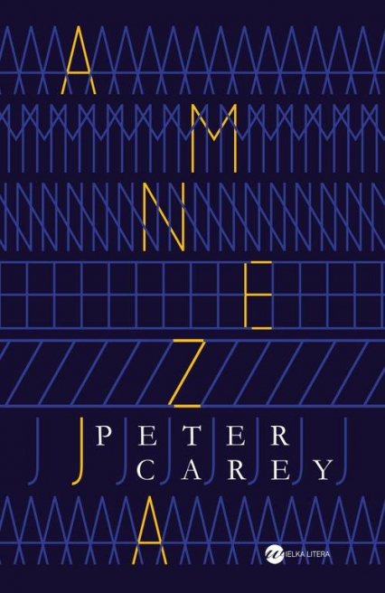 Amnezja - Peter Carey   okładka