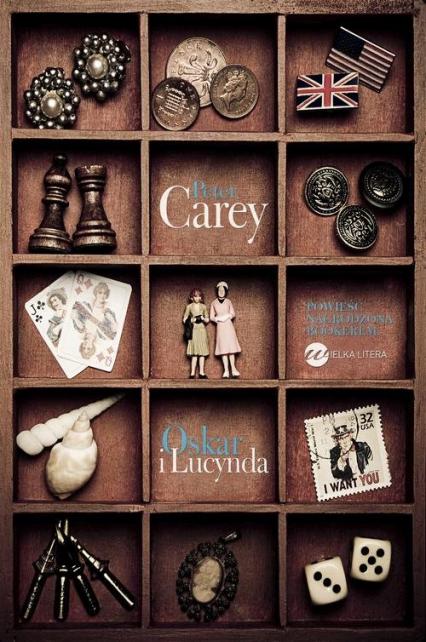Oskar i Lucynda - Peter Carey | okładka