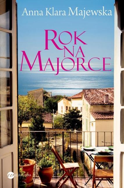 Rok na Majorce - Majewska Anna Klara | okładka