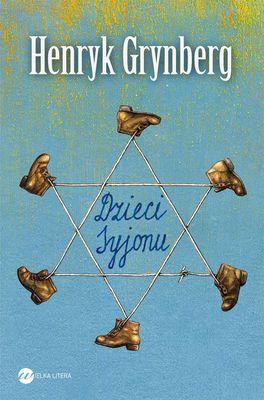 Dzieci Syjonu - Henryk Grynberg | okładka