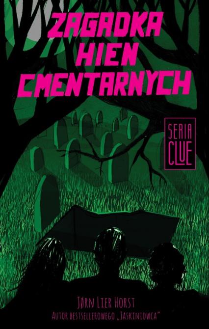 Clue Tom 4 Zagadka hien cmentarnych - Horst Jorn Lier | okładka