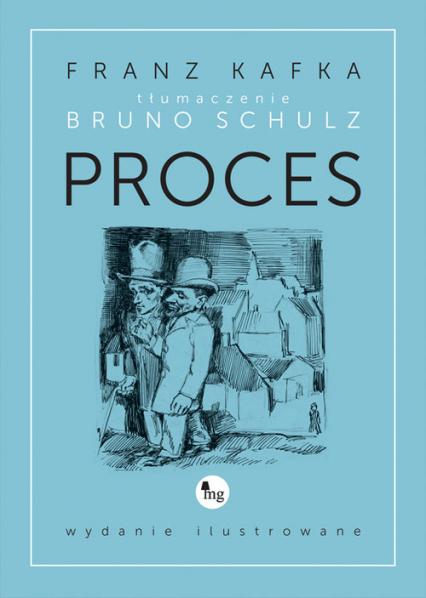 Proces wydanie ilustrowane - Franz Kafka | okładka