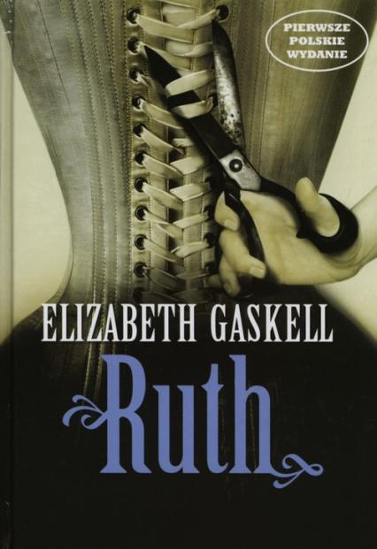 Ruth - Elizabeth Gaskell   okładka