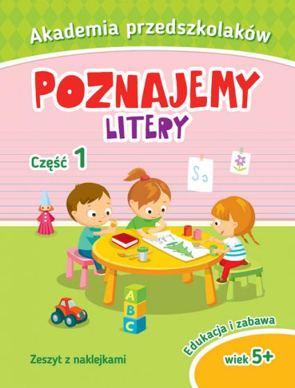 Akademia przedszkolaka. Poznajemy litery. Część 2 -  | okładka