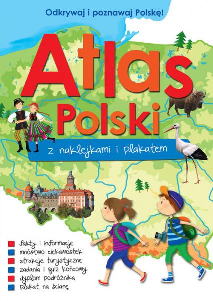 Atlas Polski z naklejkami i plakatem - Paulina Kaniewska | okładka