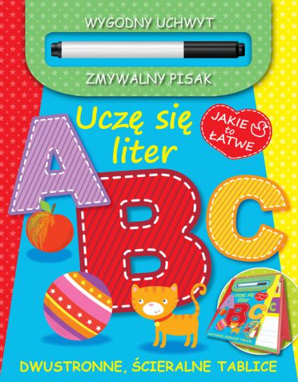 Jakie to łatwe. Uczę się liter ABC - praca zbiorowa | okładka