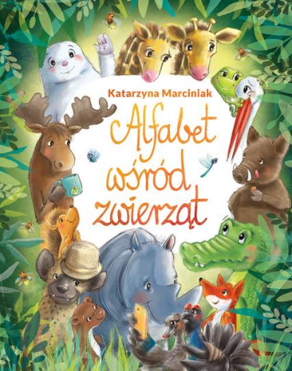 Alfabet wśród zwierząt - Katarzyna Marciniak | okładka