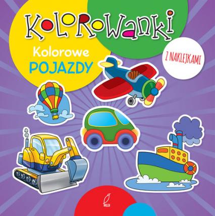 Kolorowanki z naklejkami. Kolorowe pojazdy -  | okładka