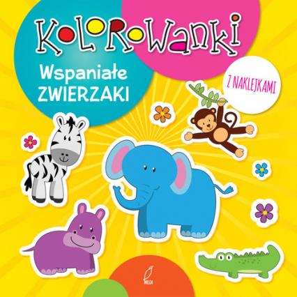 Kolorowanki z naklejkami. Wspaniałe zwierzaki -  | okładka
