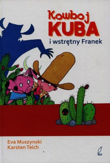 Kowboj Kuba i wstrętny Franek - Ewa Muszynski | okładka