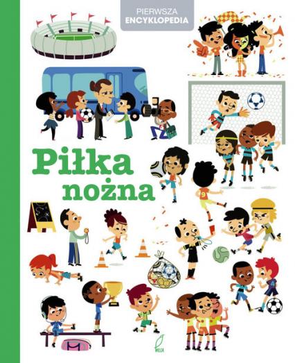 Encyklopedia dla dzieci. Piłka nożna -    okładka