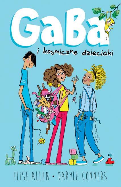 Gaba i kosmiczne dzieciaki - Allen Elise, Conners Daryle | okładka