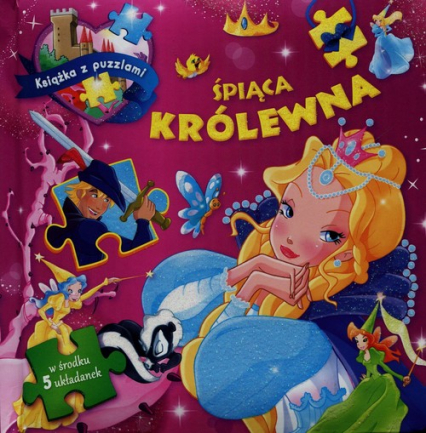 Śpiąca królewna. Książka z puzzlami 5 układanek - Paulina Kaniewska   okładka