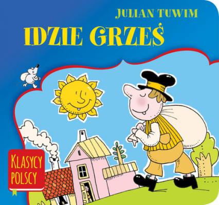 Idzie Grześ. Klasycy polscy - Julian Tuwim | okładka