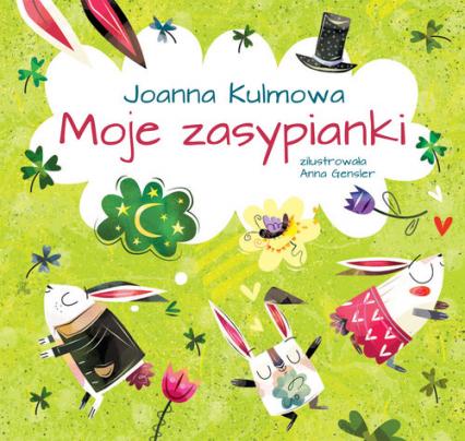 Moje zasypianki - Joanna Kulmowa | okładka