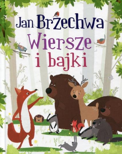 Wiersze i bajki - Jan Brzechwa | okładka