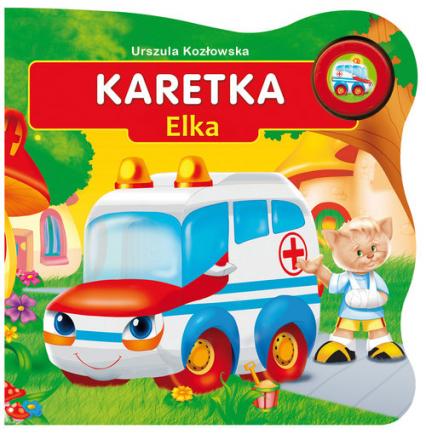 Karetka Elka - Urszula Kozłowska | okładka