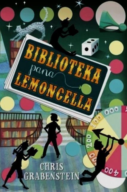 Biblioteka pana Lemoncella - Chris Grabenstein   okładka