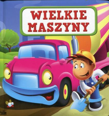 Wielkie maszyny - Urszula Kozłowska | okładka