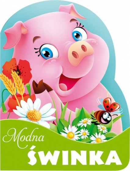 Modna świnka - Urszula Kozłowska | okładka